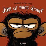 Lang, Suzanne: Jim ist mies drauf